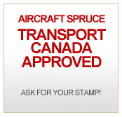 Aircraft Spruce TRANSPORT CANADA APPROVED - ASK FOR YOUR STAMP!