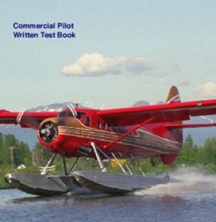 CULHANE COMMERCIAL PILOT WRITTEN TEST BOOK 2017