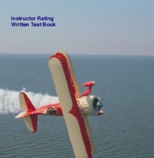 3d43fbacb13 CULHANE INSTRUCTOR RATING WRITTEN TEST BOOK from Aircraft Spruce Canada